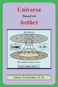 Universe Based on Aether