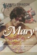 Mary: She Used to Laugh; Now She Cries