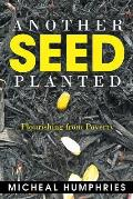 Another Seed Planted: Flourishing from Poverty