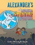 Alexander's Sleepover Adventure