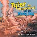 Tyler the Tumbleweed and His Windy Day