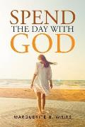 Spend the Day with God