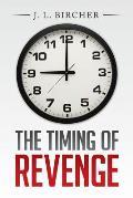 The Timing of Revenge