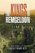The Kings of Remgeldon: Book 2