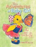 The Adventures of Baby Girl: The Butterfly
