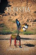 El Bestia: The Beast