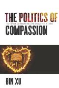 Politics Of Compassion The Sichuan Earthquake & Civic Engagement In China