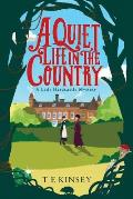 Quiet Life in the Country a Lady Hardcastle Mystery