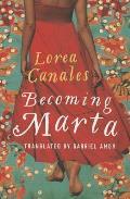 Becoming Marta