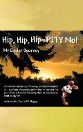 Hip, Hip, Hip-Pity No!: My Easter Journey