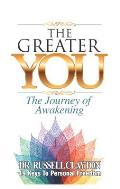 The Greater You: The Journey of Awakening