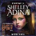 A Lady of Spirit: A Steampunk Adventure Novel