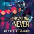 Never Say Never: A Sniper 1 Security Novel