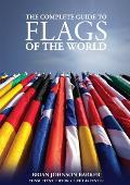 The Complete Guide to Flags of the World, 3rd Edition