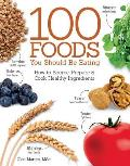 100 Foods You Should Be Eating: How to Source, Prepare & Cook Healthy Ingredients