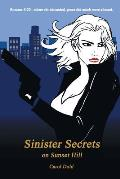 Sinister Secrets on Sunset Hill