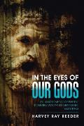 In the Eyes of Our Gods: An Assortment of Poetic Interpretations in Rhythmic Readings