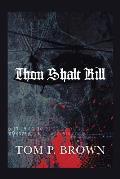 Thou Shalt Kill