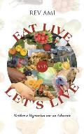 Eat Live and Let's Live