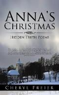 Anna's Christmas: Hidden Truth Poems