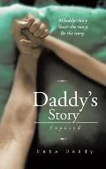 Daddy's Story: Exposed