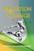 Reposition for Change