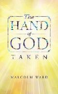 The Hand of God: Taken