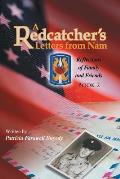 A Redcatcher's Letters from Nam: Book 2
