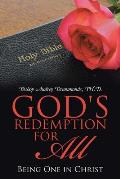 God's Redemption for All: Being One in Christ