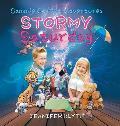 Sammie Street Adventures: Stormy Saturday