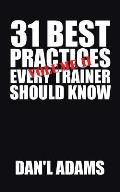31 Best Practices Every Trainer Should Know (Vol. II)!