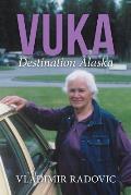 Vuka: Destination Alaska