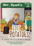 Lost Potatoes: A Harrowing Tale of Two Potatoes on the Lam