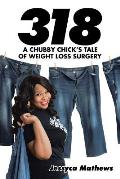 318: A Chubby Chick's Tale of Weight Loss Surgery