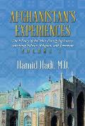 Afghanistan's Experiences: The History of the Most Horrifying Events Involving Politics, Religion, and Terrorism