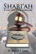 Shari'ah: A Case for Legal Pluralism