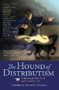 Hound of Distributism: A Solution for Our Social and Economic Crisis