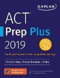 ACT Prep Plus 2019 5 Practice Tests + Proven Strategies + Online