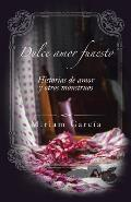 Dulce Amor Funesto: Historias de Amor y Otros Monstruos