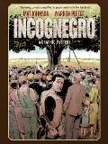 Incognegro A Graphic Mystery New Edition
