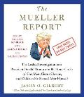 The Mueller Report: The Leaked Investigation Into President Donald Trump and His Inner Circle of Con Men, Circus Clowns, and Children He N