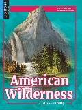 American Wilderness (1865-1890)