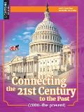Connecting the 21st Century to the Past (2000-The Present)