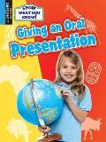 Giving an Oral Presentation