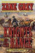 Knights of the Range: A Western Story