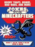 Jokes for Minecrafters: Booby Traps, Bombs, Boo-Boos, and More