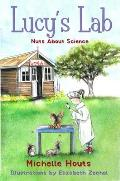 Nuts about Science, Volume 1: Lucy's Lab #1