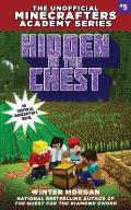 Hidden in the Chest: The Unofficial Minecrafters Academy Series, Book Five