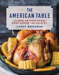 American Table Classic Comfort Food from Across the Country