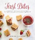 First Bites Homemade Nourishing Recipes from Baby Spoonfuls to Toddler Treats